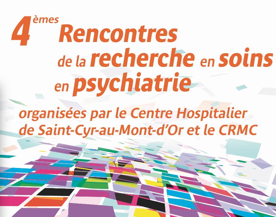 image des 4èmes rencontres de la recherche en soins en psychiatire - article du blog de Neuro Gestalt Institut