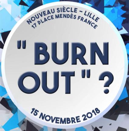 image de l'événement burn out, le 15 novembre 2018 à lille