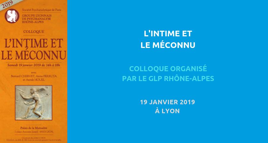 """image de couverture de l'article : """"l'intime et le méconnu"""", colloque organisé par le GPRLA, le 19 janvier 2019 à lyon"""