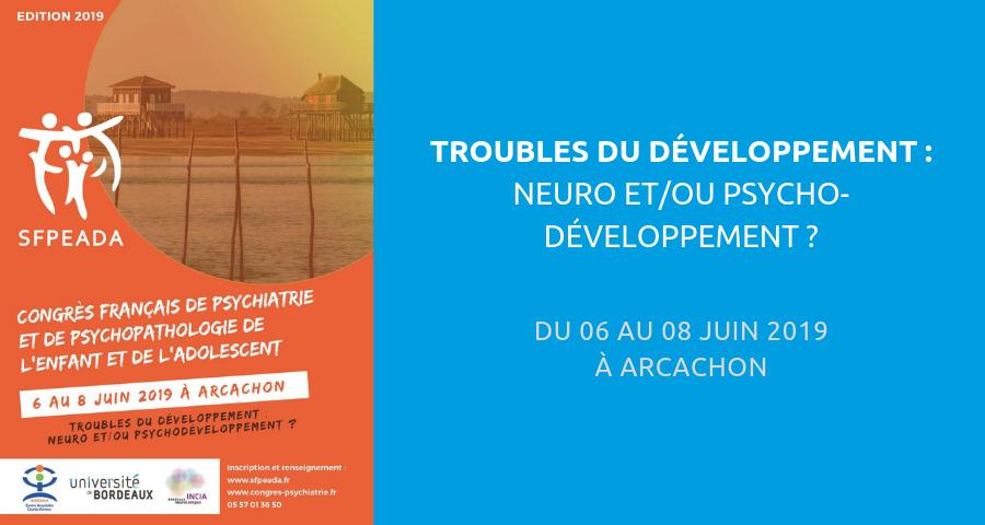 image de couverture de l'article sur le colloque : les troubles du développement, organisé à arcachon du 06 au 08 juin 2019.