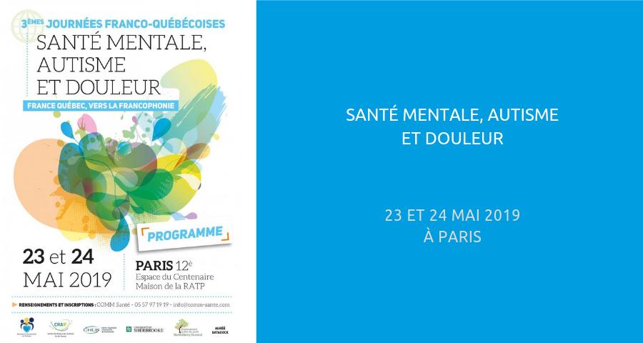 image de couverture de l'article : santé mentale, autisme et douleur. journées de rencontre à paris les 23 et 24 mai 2019