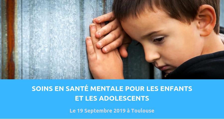 Image de couverture de l'article : Soins en santé mentale pour les enfants et les adolescents. Journée de rencontre organisée le 19 septembre 2019 à l'université des sciences de Toulouse.