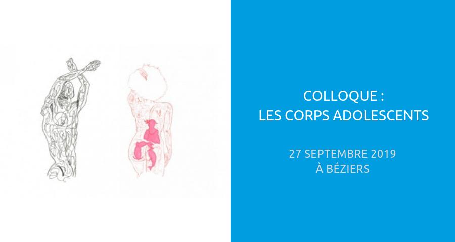 image de couverture de l'article consacré au colloque : les corps adolescents. Organisé à beziers le 27 septembre 2019, par les équipes de la plateforme Maison des Adolescents Béziers Ouest Hérault.