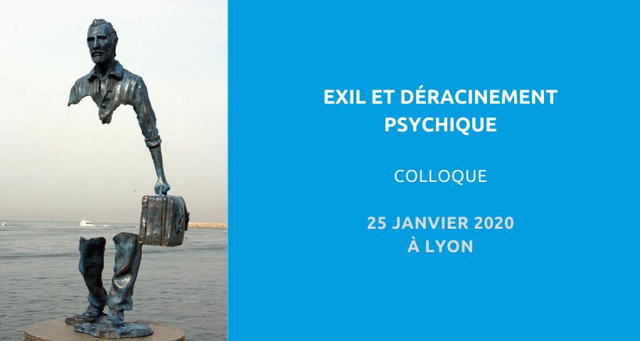 image de couverture de l'article sur le colloque organisé par le Groupe loyonnais de psychanalyse Rhône-Alpes : exil et déracinement psychique. Le 25 janvier 2020 à Lyon.