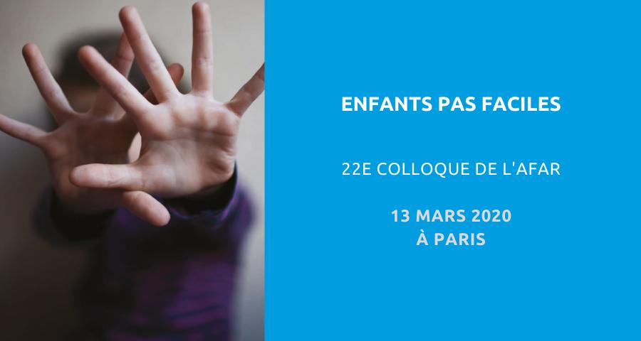 Image de couverture de l'article concernant le 22eColloque de l'Action formation animation recherche (AFAR) : enfants pas faciles. Le 13 mars 2020 à Paris.