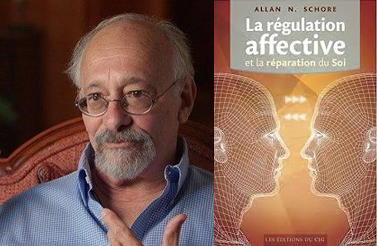 """Photo du Dr. Allan N Schore et de son livre """"La régulation affective et la réparation du soi"""" au éditions du CIG."""