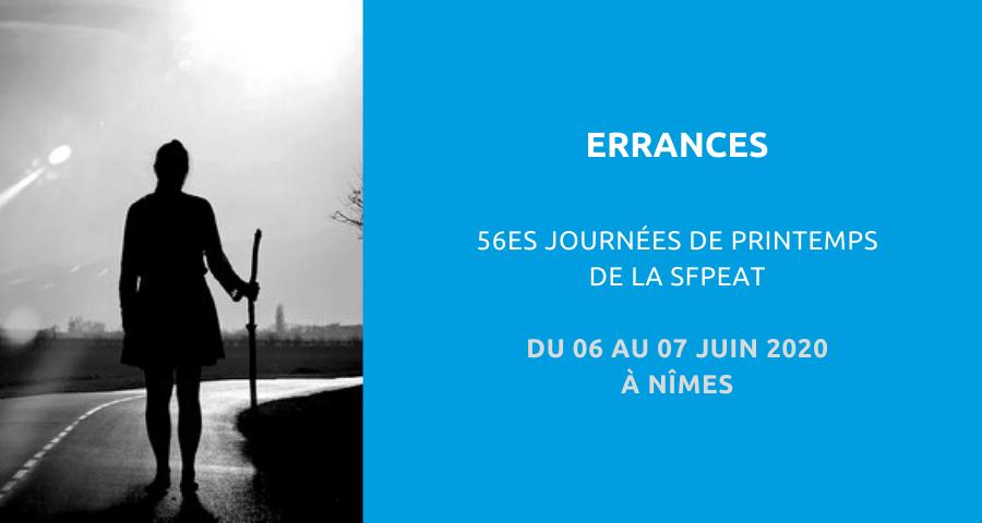 Image de couverture de l'article NGI concernant la 56esJournées de printemps de la Société française de Psychopathologie de l'Expression et d'Art-thérapie (SFPEAT) : «errance». Du 06 au 07 à Nîmes.