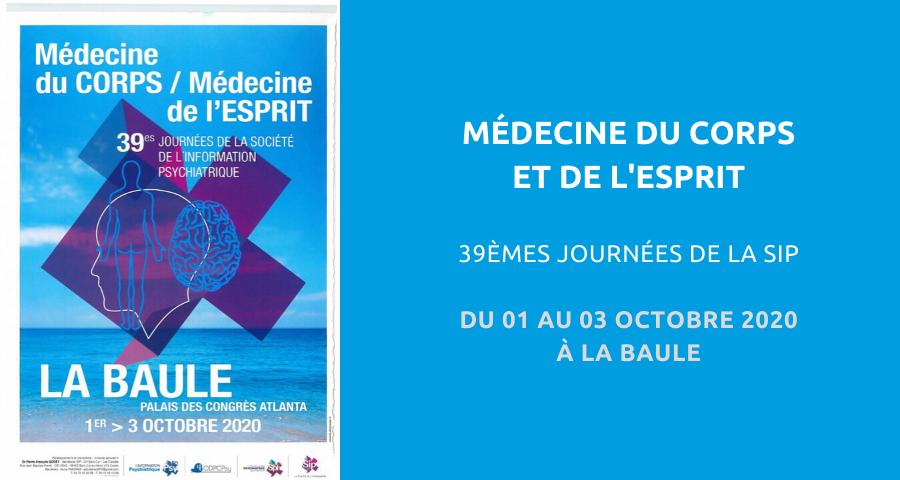 image de couverture de l'article concernant la 39esJournées de la Société de l'information psychiatrique (SIP) : «médecine du corps, médecine de l'esprit». Du 01 au 03 Octobre 2020 à La Baule.