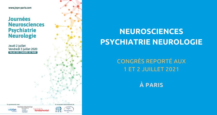 image de couverture de l'article concernant la Journée organisée en partenariat avec l'AFPBN, le Congrès français de psychiatrie et la Fondation Fondamental : «neurosciences psychiatrie neurologie». Reporté aux 01 et 02 juillet 2021 à Paris.