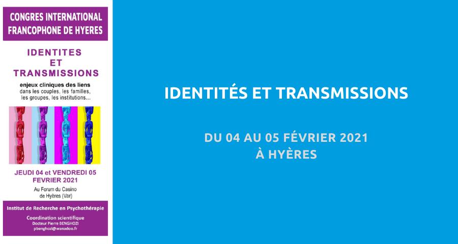 image de couverture de l'article concernant le Congrès international francophone de Hyères :«identités et transmissions». Du 04 au 05 Février 2021 à Hyères.