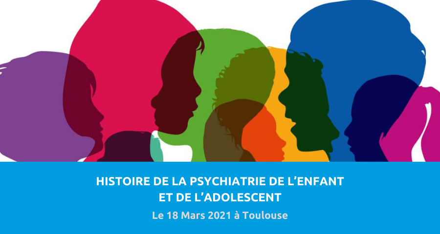 image de couverture de l'article concernant la Conférence du Service universitaire de psychiatrie de l'enfant et de l'adolescent (SUPEA) du CHU de Toulouse :«histoire de la psychiatrie de l'enfant et de l'adolescent». Le 18 Mars 2021 à Toulouse.