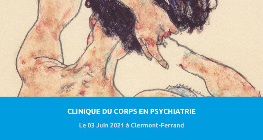 Colloque organisé par la Commission pour l'enseignement, la recherche infirmière et l'encadrement des stagiaires (CERISE) :«clinique du corps en psychiatrie». Le 03 Juin 2021 à Clermont-Ferrand.