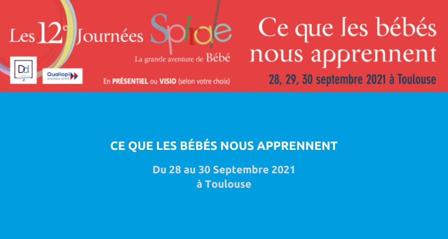 image de couverture de l'article concernant la 12es Journées Spirale : « ce que les bébés nous apprennent ». Du 28 au 30 Septembre 2021 à Toulouse.
