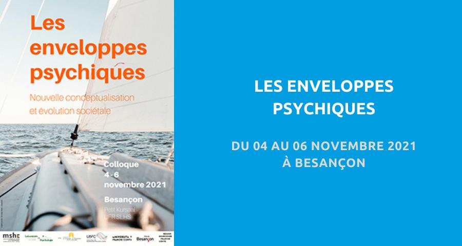 image de couverture de l'article concernant le Colloque du Centre pour la Communication Scientifique Directe :«les enveloppes psychiques». Du 04 au 06 Novembre 2021 à Besançon.