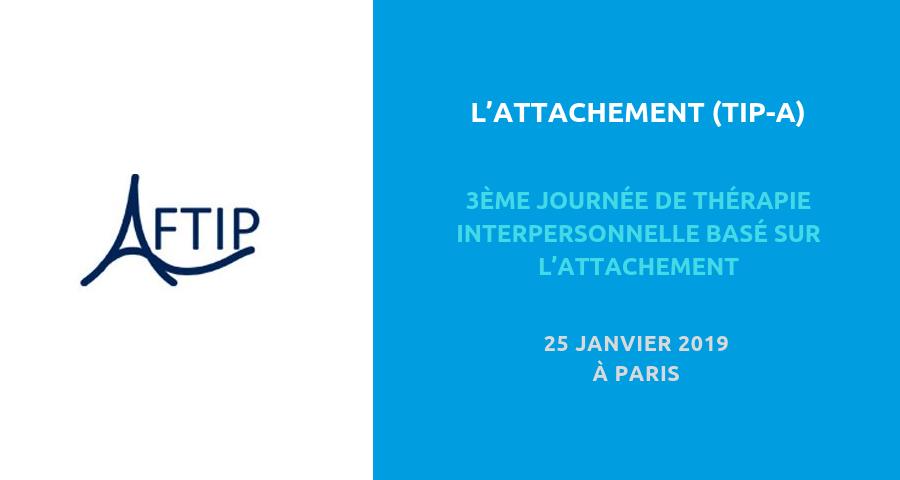 """image de couverture de l'article :""""3ème journée de thérapie interpersonnelle basé sur l'attachement"""", colloque à paris le 25 janvier 2019"""