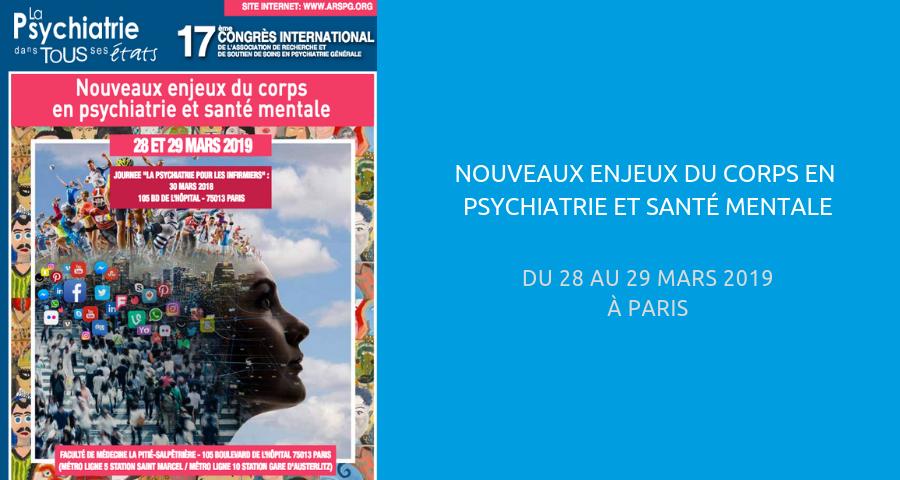 image de couverture de l'article : nouveaux enjeux du corps en psychiatrie et santé mentale. Congrès international organisé par l'ARSPG, du 28 au 29 mars 2019 à Paris