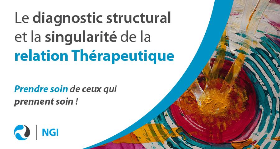 image de couverture de l'article du mois de Mai 2019 : Le diagnostic structural et la singularité de la relation thérapeutique, écrit par cyrille bertrand (directeur et fondateur de NGI))