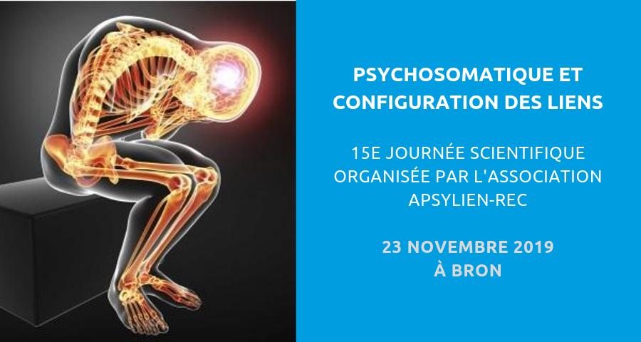 image de couverture de l'article concernant la 15eJournée scientifique organisée par l'association Apsylien-Rec : psychosomatique et configuration des liens. Le 23 novembre 2019 à l'hôpital Le Vinatier de la ville de Bron.