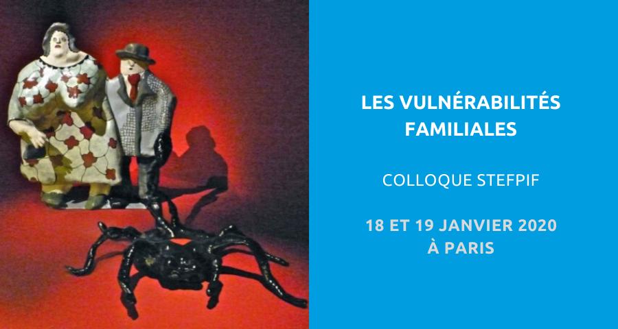 image de couverture de l'article concernant le colloque organisé par la Société de thérapie familiale psychanalytique d'Ile-de-France (STEFPIF) sur la thématique des vulnérabilités familiales. Du 18 au 19 janvier 2020 à Paris.