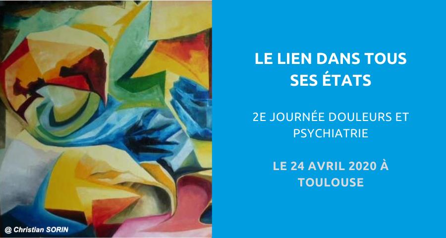 Image de couverture de l'article NGI concernant le 2eJournée Douleurs et psychiatrie :le lien dans tous ses états. Le 24 Avril 2020 à Toulouse.