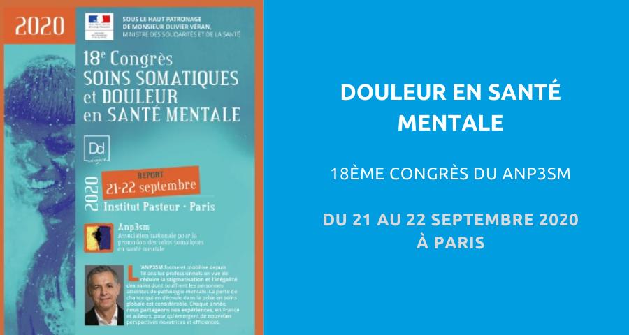 image de couverture de l'article NGI concernant le Congrès organisé par l'Association nationale pour la promotion des soins somatiques en santé mentale (ANP3SM) : « douleur en santé mentale ». Reporté aux 21 et 22 septembre 2020 à Paris.