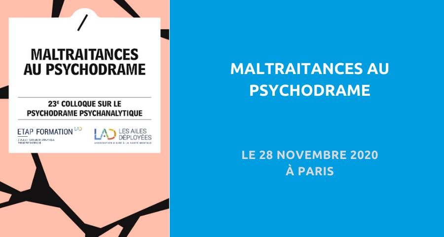 image de couverture de l'article concernant le 23ème Colloque sur le psychodrame psychanalytique :«maltraitances au psychodrame». Le 28 Novembre 2020 à Paris.