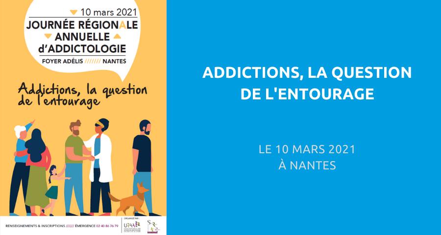 image de couverture de l'article concernant la Journée régionale d'addictologie co-organisée par la Structure régionale d'appui et d'expertise (SRAE) Addictologie et l'Union régionale des acteurs en addictologie des Pays de la Loire (URAA) : « addictions, la question de l'entourage ». Le 10 Mars 2021 à Nantes.