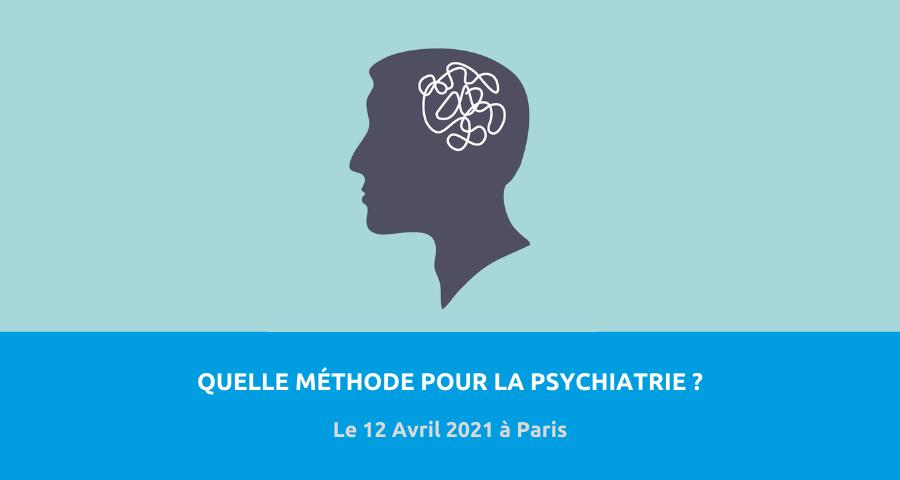 Conférence du séminaire de philosophie clinique organisé par la Chaire de philosophie de l'Hôtel Dieu (AP-HP / ENS) :«quelle méthode pour la psychiatrie». Le 12 Avril 2021 à Paris.