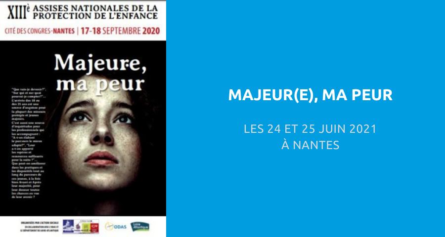 image de couverture de l'article concernant la 13es Assises nationales de la protection de l'enfance : « majeur(e) ma peur ». Les 24 et 25 Juin 2021 à Nantes.