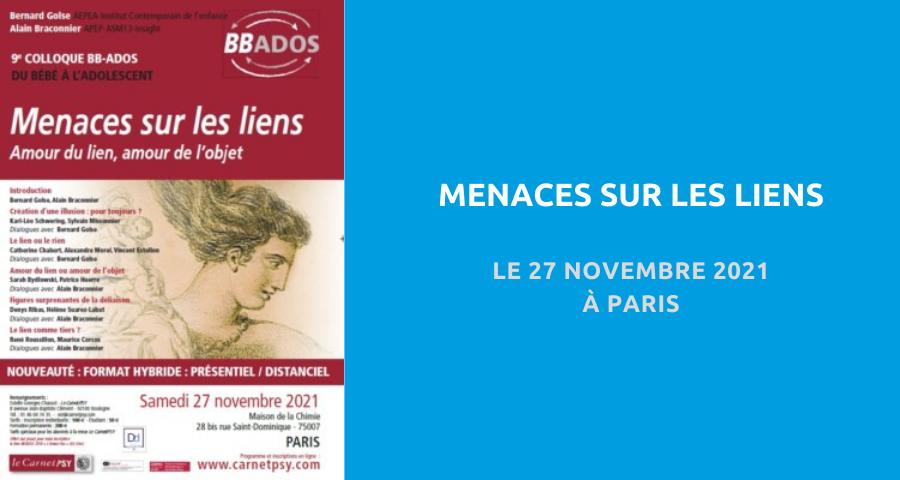 image de couverture concernant le Colloque BB-Ados organisé par la revue Carnet Psy :«menaces sur les liens». Le 27 Novembre 2021 à Paris.